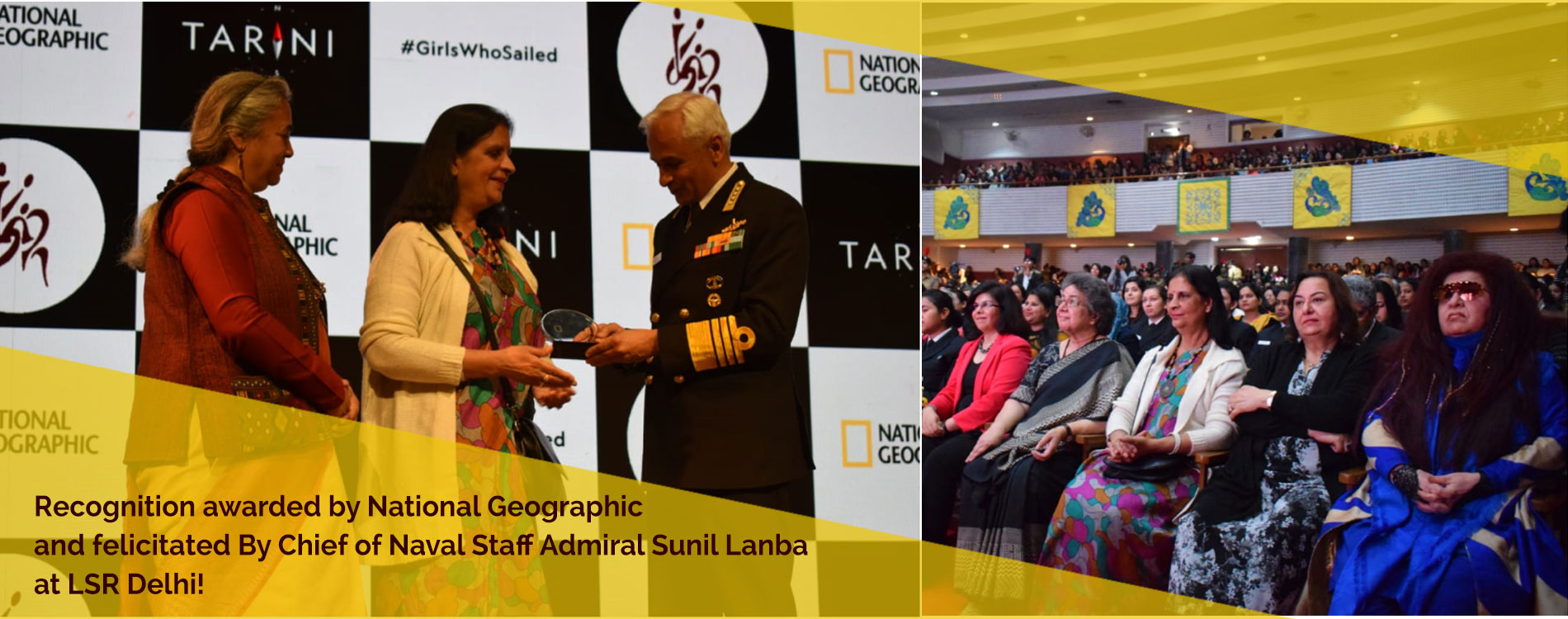 Recognition awarded by National Geographic, and felicitated By Chief of Naval  				Staff Admiral Sunil Lanba at LSR Delhi!
